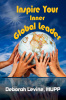 Inspire Your Inner Global Leader-D. Levine