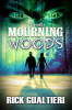 The Mourning Woods by Rick Gualtieri