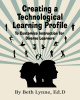 Creating a Technological Learning Profile