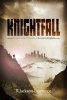 Knightfall (The Chronicles of Benjamin Knight) 1