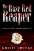 The Rose Red Reaper
